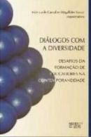 dialogos-com-a-diversidade-desafios-da-formacao-de-educadores-na-contemporaneidade-monica-de-carvalho-magalhaes-kassar-orgs-8575911503_200x200-PU6eb8976e_1